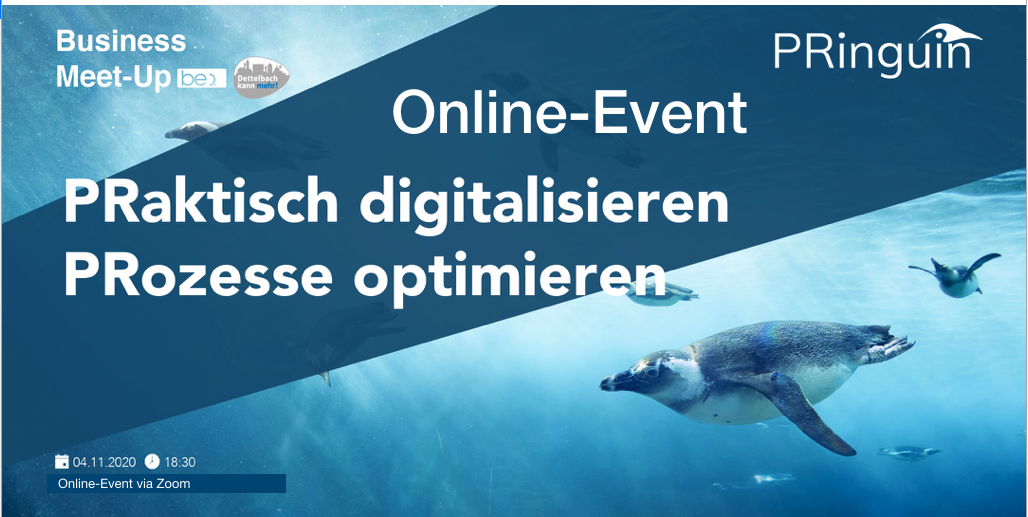 """PRaktisch digitalisieren PRozesse optimieren"" Online-Event be content featuring PRinguin"