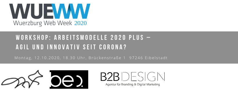 Workshop: Arbeitsmodelle 2020 Plus – Agil und innovativ seit Corona?